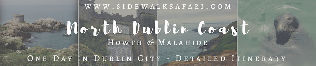 One Day in Dublin City Itinerary: Howth and Malahide on the North Dublin Coast