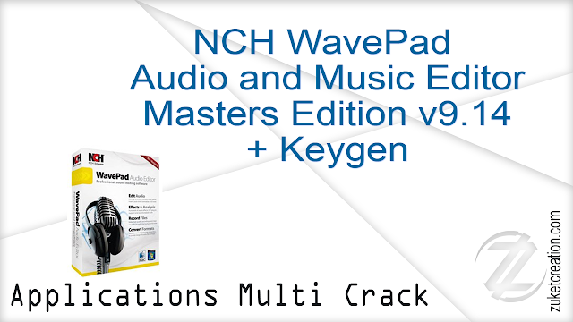 NCH WavePad Audio and Music Editor Masters Edition v9.14 + Keygen   |  2.60 MB