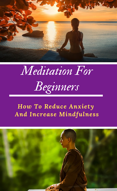Find Out How To Reduce Anxiety And Increase Mindfulness