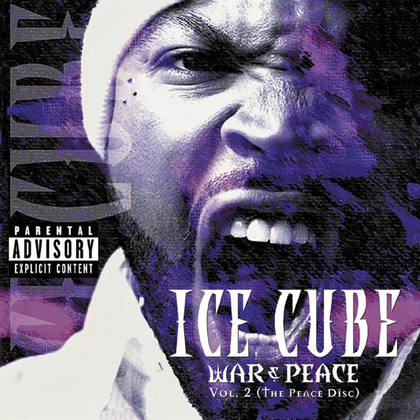 Ice Cube - War & Peace, Vol. 2 (The Peace Disc) Cover