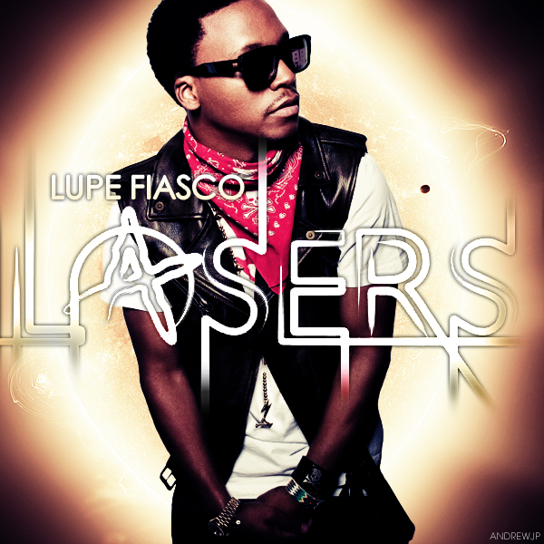 Hollywood Stars: Lupe Fiasco - Lasers (FanMade Album Cover)