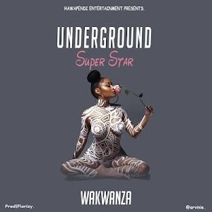 Download Mp3 | Wakwanza - Underground Super Star