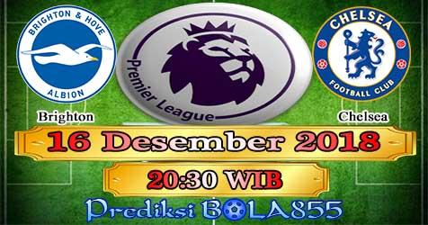 Prediksi Bola855 Brighton vs Chelsea 16 Desember 2018