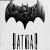 BATMAN THE TELLTALE SERIES EPISÓDIO 1 PC ''CODEX''
