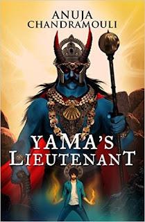 Yama's Lieutenant by Anuja Chandramouli