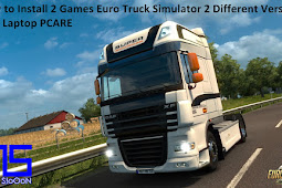 How to Install 2 Games Euro Truck Simulator 2 Different Versions on Same PC Laptop