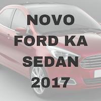 novo ford ka sedan 2017