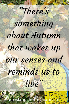 """There's something about Autumn that wakes up our senses and reminds us to live"""