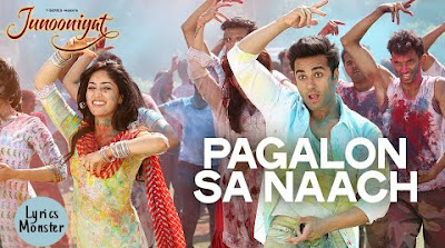 PAGALON SA NAACH SONG LYRICS VIDEO  | JUNOONIYAT