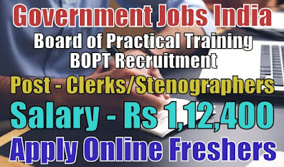 Board of Practical Training BOPT Recruitment 2018