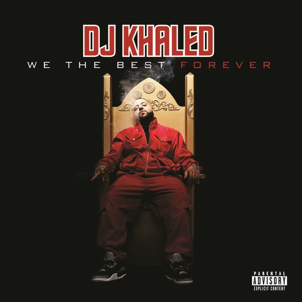 DJ Khaled - We the Best Forever (Clean Album) [MP3 - 320KBPS]