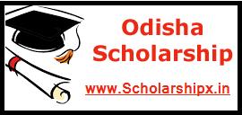 Odisha Scholarship 2017-18