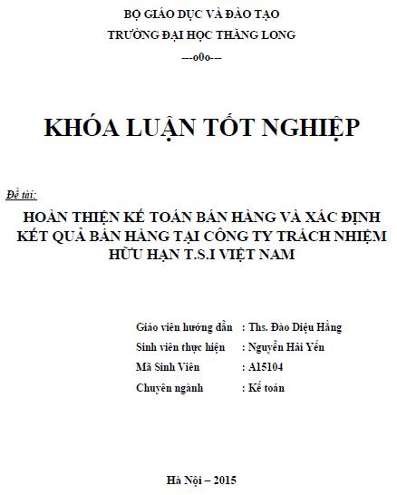 Hoàn thiện kế toán bán hàng và xác định kết quả bán hàng tại Công ty TNHH T.S.I Việt Nam