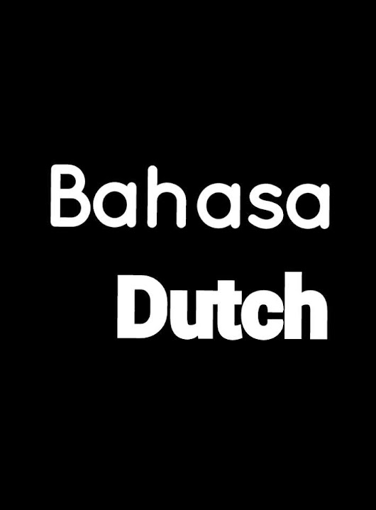 Bahasa & Dutch ~ Chond's Blog
