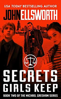 Secrets Girls Keep - a legal thriller by John Ellsworth