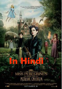 Miss Peregrine's Home for Peculiar Children (2016) Hindi Dubbed DVDRip 700MB