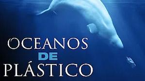 Oceanos de Plástico - Filme Netflix