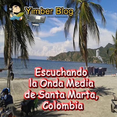 Escuchando las Emisoras en AM de Santa Marta Colombia