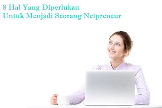 kiat untuk menjadi Netpreneur