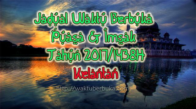 Jadual Waktu Berbuka Puasa Imsak 2018 Kelantan