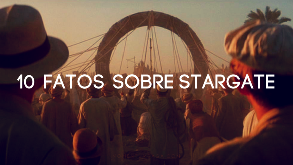 10 coisas que você não sabia sobre Stargate