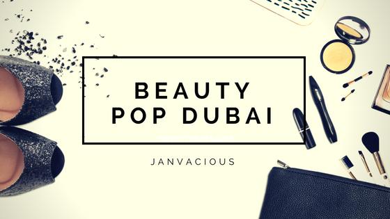 Beauty Pop Event - Dubai Blog Header