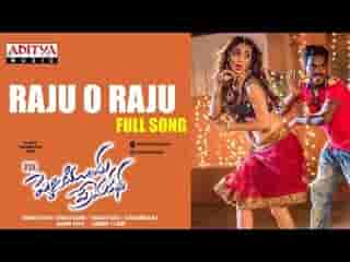 Raju O Raju Telugu video Song