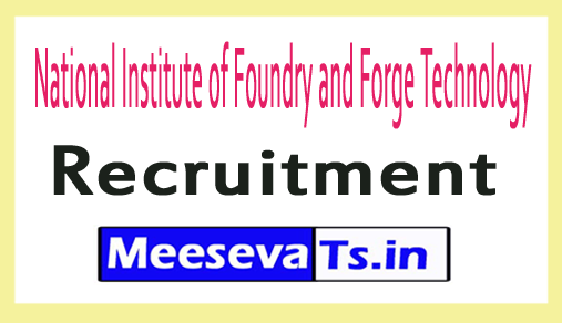National Institute of Foundry and Forge Technology NIFFT Recruitment