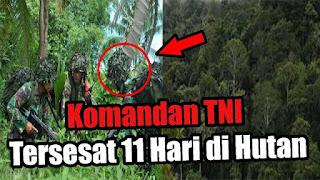 Kisah Misterius Komandan TNI Tersesat 11 Hari di Hutan Papua Buru Pemberontak