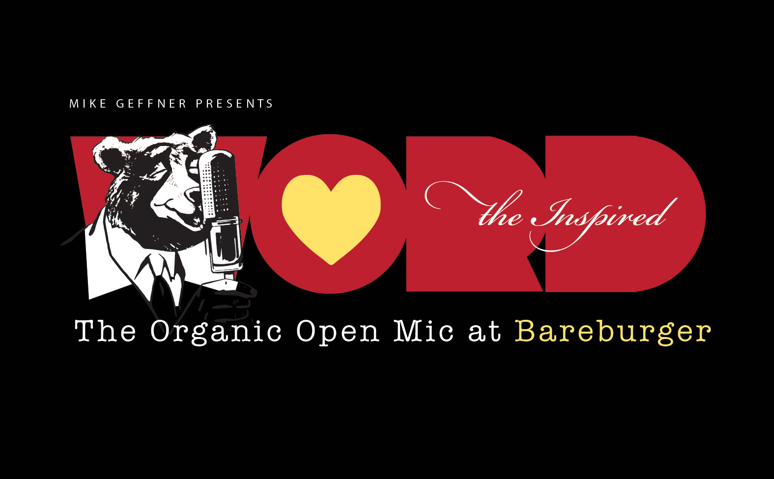 Mike Geffner Presents The Inspired Word: The Organic Open ...