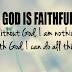 GOD IS FOREVER FAITHFUL