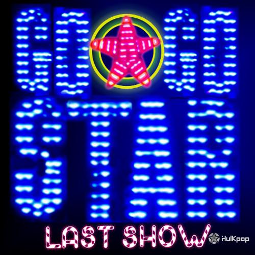 GOGOSTAR – Last Show (Remastered)