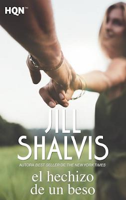 Jill Shalvis - El Hechizo De Un Beso