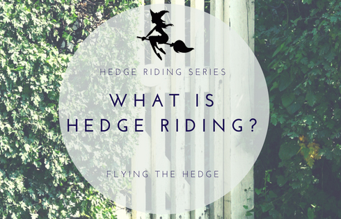Hedge Riding Series: What is Hedge Riding?