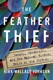 Review of The Feather Thief by Kirk Wallace Johnson