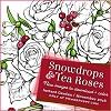 Power Poppy Snowdrops & Tea Roses