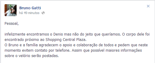 Corpo de Denis Gatti é encontrado pròximo ao Shopping Central Palza