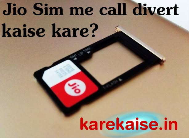 jio me call forwarding kaise kare