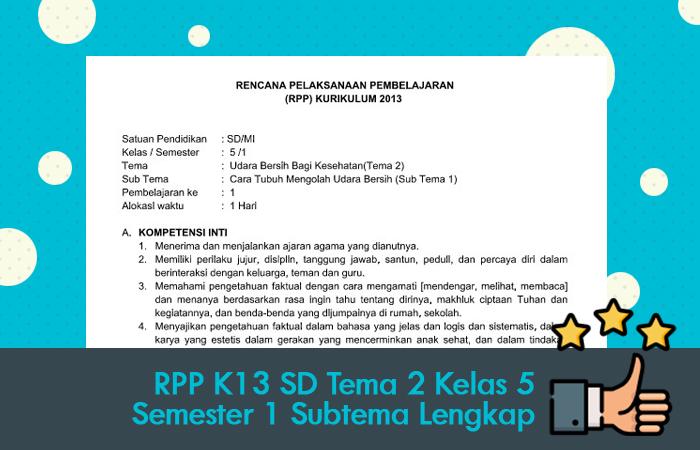 RPP K13 SD Tema 2 Kelas 5 Semester 1 Subtema Lengkap