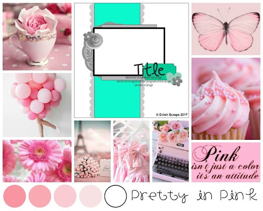 """Pretty in Pink"" for D-lish Scraps - March Inspiration Board"