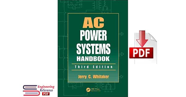 AC Power Systems Handbook Third Edition by Jerry C. Whitaker