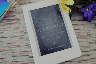 """""""Heart of Mist"""" by Helen Scheuerer: The Perfect Build-Up for the """"Oremere Chronicles"""""""