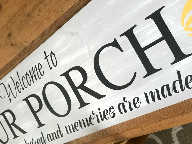 Porch sign with painted words