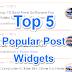 Blog Me Popular Posts Widget Kaise Add Kare: Top 5 Popular Posts Widgets