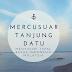 Mercusuar Tanjung Datu, Menyusuri Tapal Batas Indonesia Malaysia