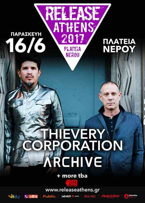 Thievery Corporation και Archive στο Release Athens 2017 την Παρασκευή 16 Ιουνίου