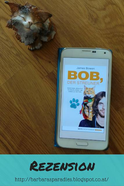 Buchrezension #169 Bob, der Streuner: Die Katze, die mein Leben veränderte von James Bowen