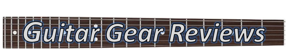 Guitar Gear Reviews