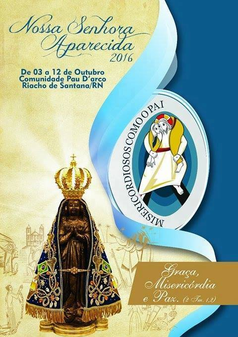 Comunidade Pau D'arco se prepara para vivenciar festa da Padroeira Nossa Senhora Aparecida