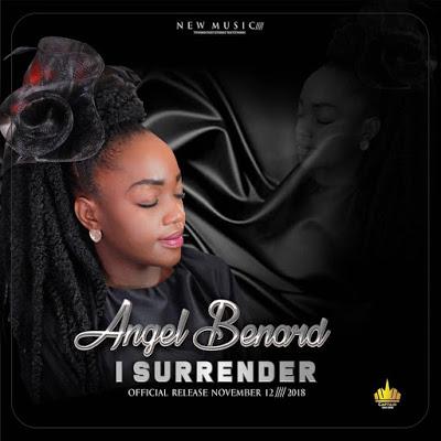 Angel Benard – I Surrender